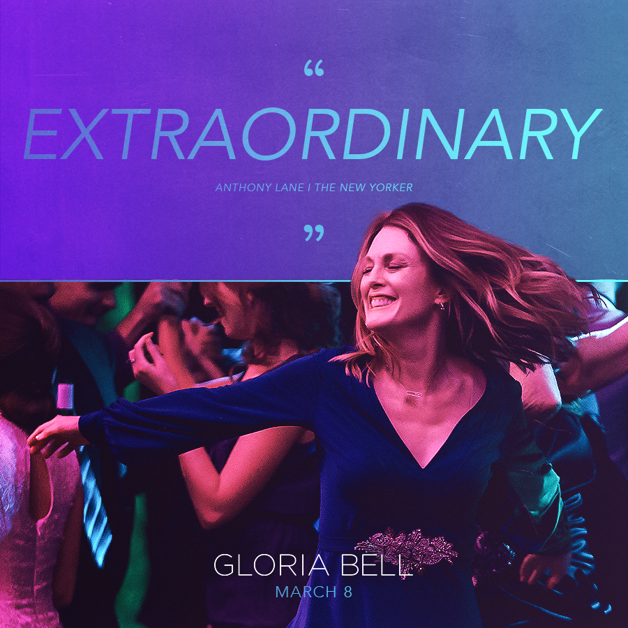 IN THEATERS NOW! – GLORIA BELL